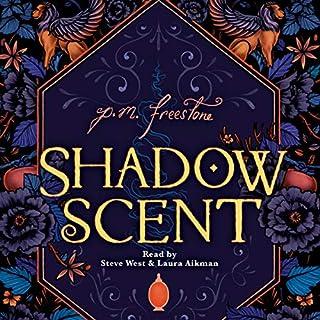 Shadowscent                   Auteur(s):                                                                                                                                 P.M. Freestone                               Narrateur(s):                                                                                                                                 Steve West,                                                                                        Laura Aikman                      Durée: 12 h et 10 min     1 évaluation     Au global 4,0
