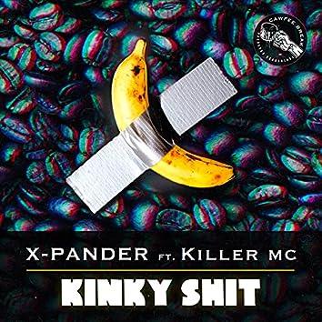 Kinky Shit (feat. Killer MC)
