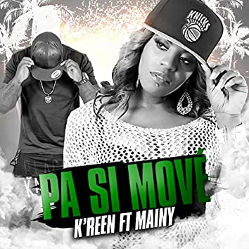 Pa si move (feat. Mainy)