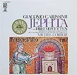 Carissimi: JEPHTA & 3 Motetten [Vinyl LP] [Schallplatte]