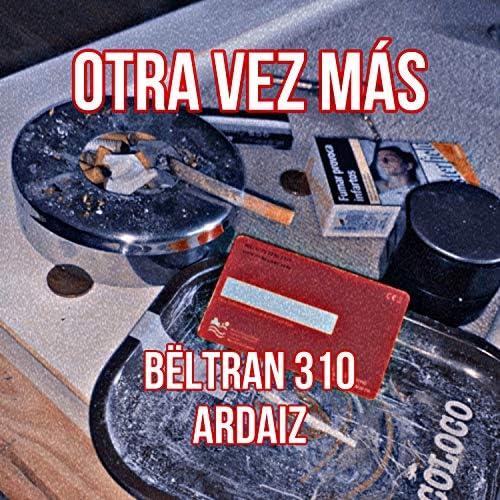 BËLTRAN 310 & ARDAIZ