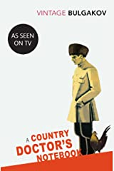 A Country Doctor's Notebook (Vintage Classics) (English Edition) eBook Kindle