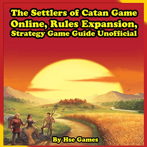 The Settlers of Catan Game Online, Rules Expansion, Strategy Game Guide Unofficial audiobook cover art