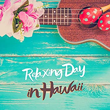 Relaxing Day in Hawaii – Soothing Hawaiian Ukulele & Guitar Music, Ocean Sounds for Deep Rest after Tiring Day