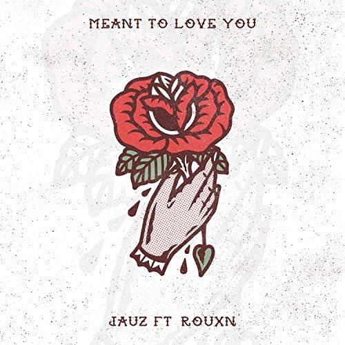 Jauz feat. ROUXN