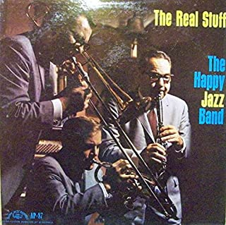 The Real Stuff by the Happy Jazz Band : Fidgety Feet; Winin' Boy Blues; Tia Juana; John Jennings Blues; Papa Dip; New Orleans Stomp; Melancholy; Mabel's Dream; Down In Jungle Town
