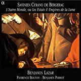 Cyrano de Bergerac: L'autre monde, ou les estats & empires de la Lune