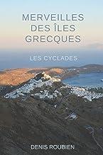 Merveilles des Îles Grecques - Les Cyclades