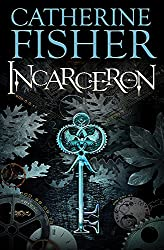 Cover of Incarceron by Catherine Fisher
