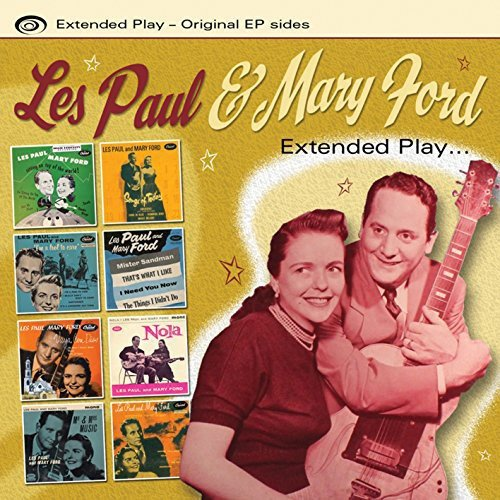Extended Play - Les Paul & Mary Ford