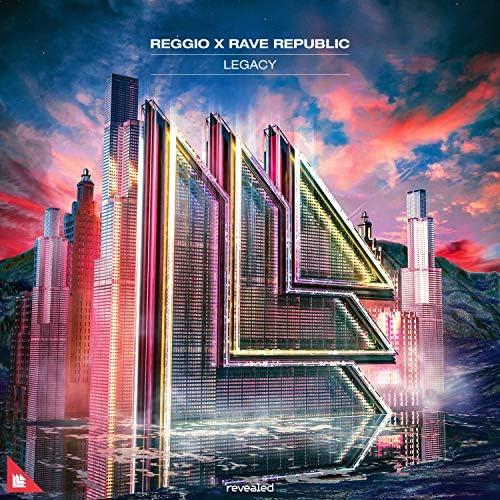 Reggio & Rave Republic