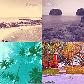 Chilled Background for Extended Vacations