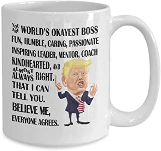 ZhuzhUp Worlds Best Okayest Boss Mug, Boss gifts for Men Women, Donald Trump 11 oz Funny Coffee Mug