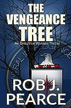 THE VENGEANCE TREE (AN EMBATTLED WARRIORS THRILLER Book 1)