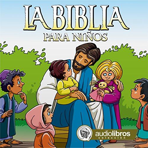 La Biblia para Niños [The Bible for Children] Titelbild