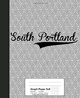 Graph Paper 5x5: SOUTH PORTLAND Notebook (Weezag Graph Paper 5x5 Notebook)