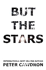 But The Stars (First Contact) Kindle Edition