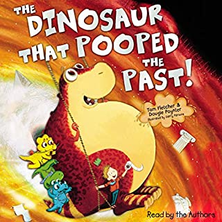 The Dinosaur that Pooped the Past cover art