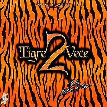 Tigre 2 Vece