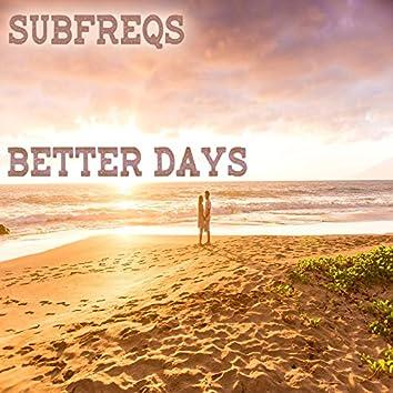 Better Days (Remastered)
