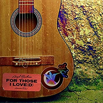 For Those I Love(d): Acoustic EP
