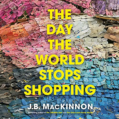 The Day the World Stops Shopping cover art