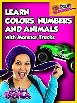 Tea Time with Tayla  Learn Colors Numbers and Animals with Monster Trucks and Brain Candy TV