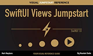 SwiftUI Views Jumpstart: Your SwiftUI Visual Reference Guide