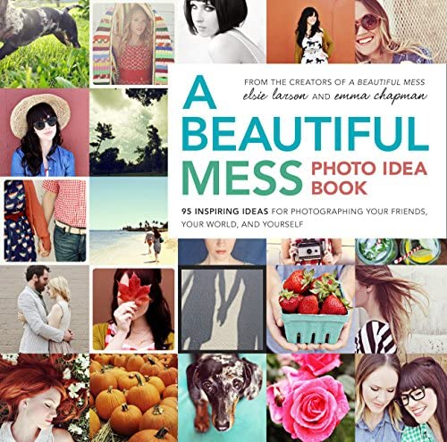 A Beautiful Mess Photo Idea Book 95 Inspiring Ideas for Photographing Your Friends Your World product image