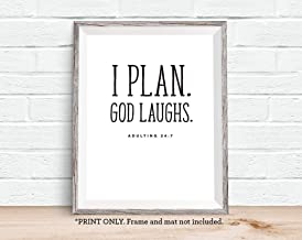 I Plan God Laughs, Adulting 24 7, 11x14 Unframed Art Print, Holiday Wall Decor, Gift for Christian, Kitchen Artwork