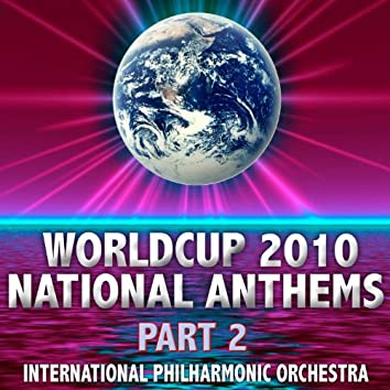 World Cup 2010 National Anthems Part 2