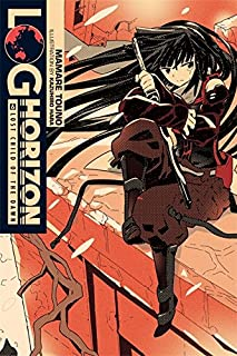 Log Horizon, Vol. 6 (light novel): Lost Child of the Dawn