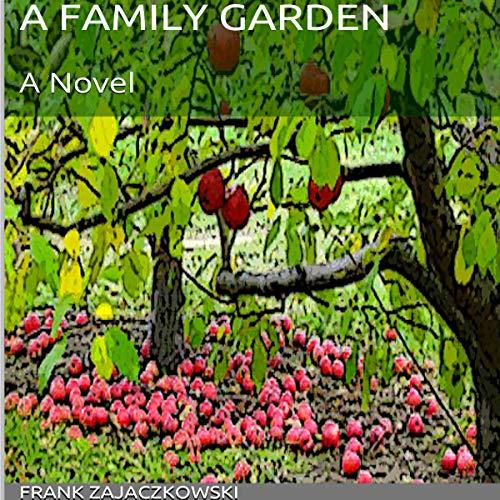 A Family Garden audiobook cover art