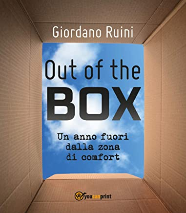 OUT OF THE BOX: Un anno fuori dalla zona di comfort