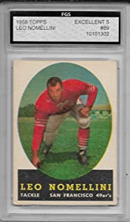 1958 Topps Football Leo Nomellini Card # 89 FGS 5 Excellent Condition 49ers