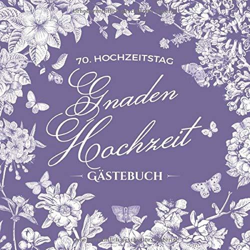 70. Hochzeitstag ~ Gnaden Hochzeit ~ Gästebuch: Deko zur Feier der Gnadenhochzeit - 70 Jahre -...