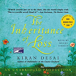 The Inheritance of Loss                   By:                                                                                                                                 Kiran Desai                               Narrated by:                                                                                                                                 Meera Simhan                      Length: 12 hrs and 13 mins     498 ratings     Overall 3.5