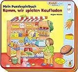 Mein PuzzleSpielBuch - Komm, wir spielen Kaufladen!