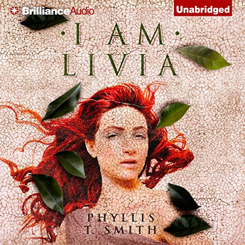 I Am Livia Audiobook By Phyllis T. Smith cover art