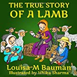 True Story of a Lamb