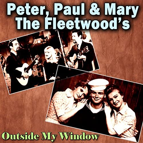 The Fleetwood's, Peter Paul and Mary