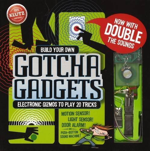 Build Your Own Gotcha Gadgets (Klutz) by Anne Akers Johnson (2014-11-06)