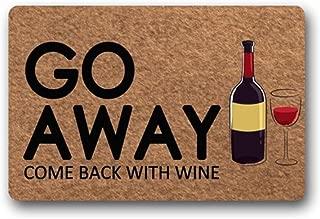 Custom Doormat Go Away Come Back With Wine Funny Door Mat Welcome Mat Living Room Decor