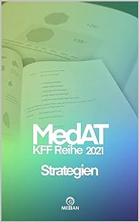 MedAT KFF 2021: Strategien (MedAT KFF-Reihe 2021) (German Edition)