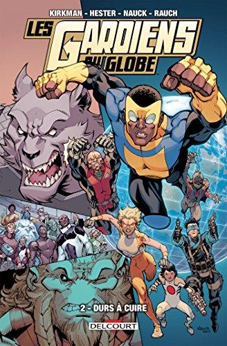 Les Gardiens du globe T02 : Durs à cuire