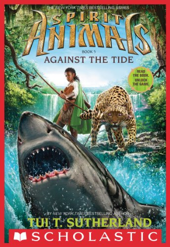 Download Spirit Animals Book 5: Against the Tide (English Edition) B00JSXU40G