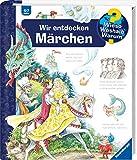 Wir entdecken Märchen (Wieso? Weshalb? Warum?, 68) - Susanne Gernhäuser