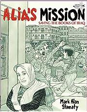 Alia's Mission: Saving the Books of Iraq (Dragonfly Books)