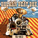 Songtexte von Balkan Beat Box - Nu Med