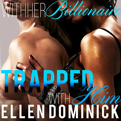 Trapped with Him audiobook cover art